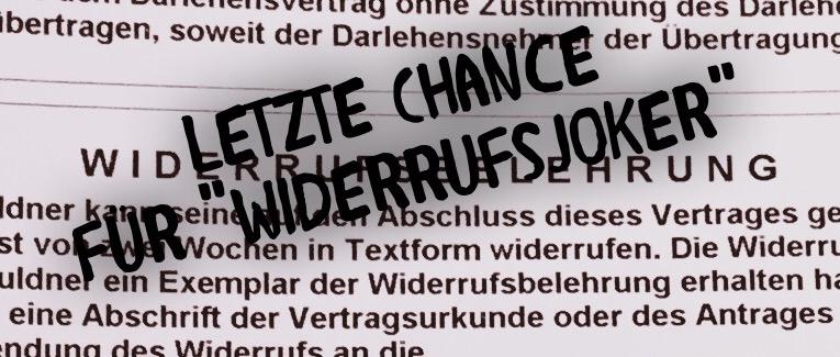 """Letzte Chance für """"Widerrufsjoker"""""""