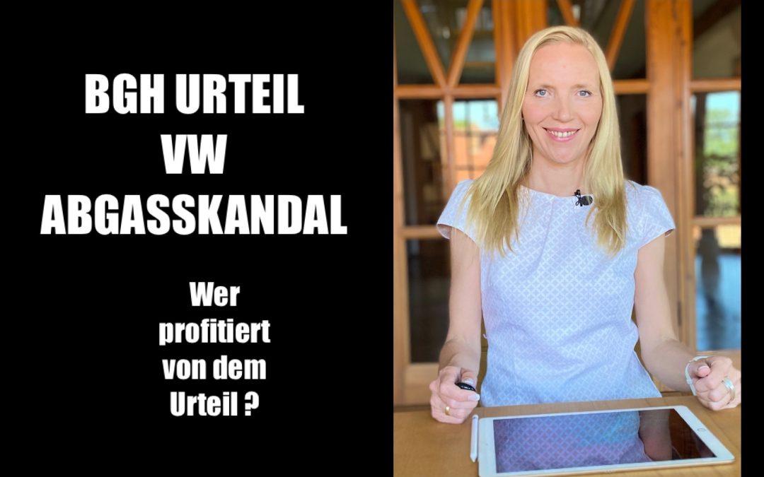 Wer profitiert vom BGH-Urteil im VW-Abgasskandal / Dieselskandal?