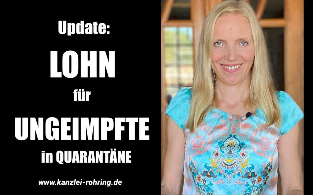 Update: Lohn für Ungeimpfte  in Quarantäne